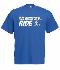 NEVER TOO OLD BICYCLE BIKE funny top xmas birthday gift ideas boys girls T SHIRT