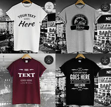 CUSTOM T SHIRT SCREEN PRINTING PERSONALISED YOUR TEXT HERE FASHION TOP NEW