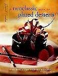 Grand Finales: A Neoclassic View of Plated Desserts by Tish Boyle Hardcover