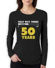 Half Way There 50 Years Funny 50th Birthday Gift Idea Women Long Sleeve T-Shirt