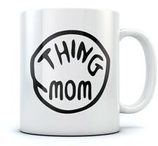 Thing Mom Coffee Mug - Unique Gift Idea for Mothers - Funny Ceramic Tea Mug