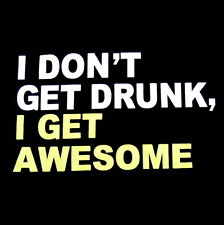 I Don't Get Drunk I Get Awesome Beer Drink Drinking Mens T-Shirt Black Tee SC IW