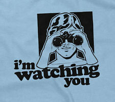 I'M WATCHING YOU T-SHIRT funny saying sarcastic novelty humor hunting mens guys
