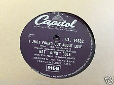 """NAT KING COLE I JUST FOUND OUT ABOUT LOVE (CL.14632) 78 RPM 10"""" RECORD CCB"""