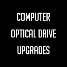 Computer Optical Drive Upgrades