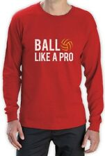 Volleyball - Ball Like a Pro Best Gift for Volleyball Fans Long Sleeve T-Shirt