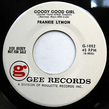 FRANKIE LYMON 45 Goody Good Girl / I'm Not Too.. NEAR MINT Doo Wop PROMO mg436