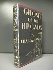 Chas. Sampson - Ghosts Of The Broads - 1st Edition - 1931 (ID:546)