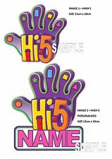 IRON ON TRANSFER -  HI-5 - PERSONALISED FOR ANY COLOR T-SHIRT - NAME - BIRTHDAY
