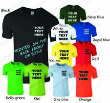 CUSTOM PRINTED PERSONALISED T-SHIRTS T SHIRT + YOUR OWN TEXT OR SIMPLE GRAPHIC