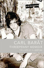 Threepenny Memoir: The Lives of a Libertine by Carl Barat (Paperback, 2010) NEW