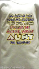 MEANEST BADDEST AUNT IN TOWN KIDS NWOTS  Tee Shirt SIZES 6 Mos. Thru  24 Mos.