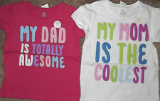 Valentines Kid's Girl's T-shirt Tee My MOM My DAD Coolest Awesome White  6M- 4T