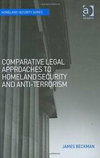 USED (LN) Comparative Legal Approaches to Homeland Security and Anti-Terrorism