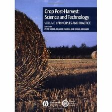 Crop Post-Harvest : Science and Technology: Principles and Practice: Vol 1 Golob