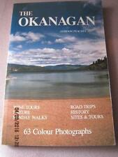 The OKANAGAN History Sites & Tours Nature Peachey Autographed Book '84 128 pg VG