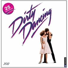 Dirty Dancing 2012 Calendar Lions Gate Films (Corporate Author)