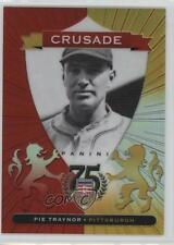 2014 Panini Hall of Fame Crusades Red #21 Pie Traynor Pittsburgh Pirates Card