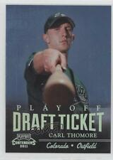 2011 Playoff Contenders Draft Tickets #DT24 Carl Thomore Colorado Rockies Card