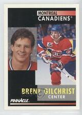 1991-92 Pinnacle 236 Brent Gilchrist Montreal Canadiens Philadelphia Flyers Card