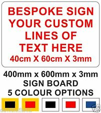 Bespoke Rigid Sign Board with Your Custom Vinyl Text 60cm x 40cm