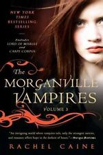 The Morganville Vampires: The Morganville Vampires Vol. 3 by Rachel Caine (2011,
