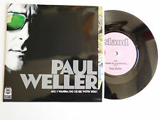 "* PAUL WELLER * ALL I WANNA DO IS BE WITH / PRETTY FLAMINGO * 7"" VINYL * JUKEBOX"