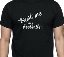 TRUST ME I'M A FOOTBALLER PERSONALISED GIFT T SHIRT