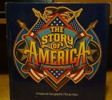 THE STORY OF AMERICA A NATIONAL GEOGRAPHIC PICTURE ATLAS BY JOHN ATHONY SCOTT