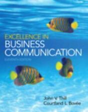Excellence in Business Communication (11th Edition) by Thill, John V., Bovee, C