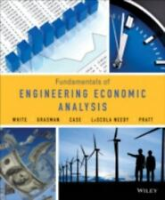 Fundamentals of Engineering Economic Analysis by John A. White, Kellie S. Grasm