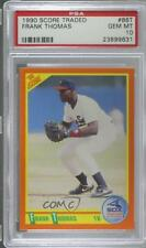 1990 Score Rookie & Traded 86T Frank Thomas PSA 10 GEM MT Chicago White Sox Card