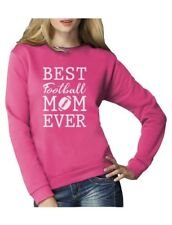 Best Football Mom Ever! Mother's Day Gift Women Sweatshirt Football Lover