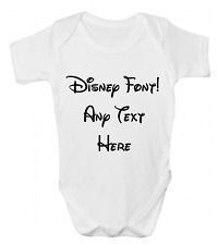 ANY TEXT HERE DISNEY FONT FUNNY BABY GROW BODY SUIT VEST PERSONALISED BABY GIFT