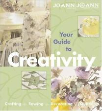 Your Guide to Creativity by Better Homes and Gardens Editors (2001, Hardcover)
