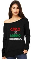Cinco De Drinko Bitchachos - Cinco De Mayo Off shoulder sweatshirt Gift Idea