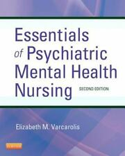 Essentials of Psychiatric Mental Health Nursing : A Communication Approach to E…
