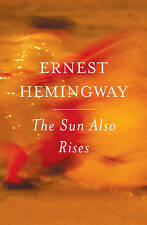The Sun Also Rises by Ernest Hemingway (Paperback, 2006)