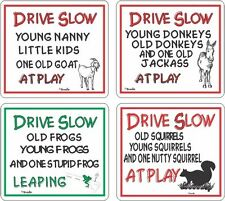"Drive Slow ""Animal"" At Play Funny Novelty Sign"