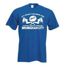 Birds & Booze Birmingham City Football FC T Shirt
