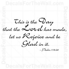 This is the Day That the Lord Has Made Psalm 118:24 Vinyl Wall Art Decal R17