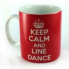 KEEP CALM AND LINE DANCE DANCING MUG CUP OUTFIT BARN COUNTRY MUSIC CD CARRY ON