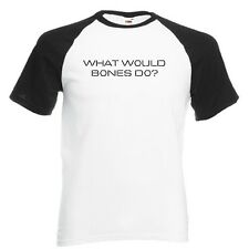What would Bones do? White with Black Baseball TShirt Forensic Tv Show Deschanel