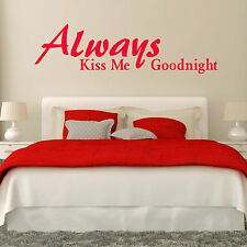 'Always Kiss me Goodnight'' Wall Quote Bedroom Wall Art Room Vinyl sticker Decal