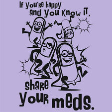 Ladies SHARE YOUR MEDS T-Shirt Cool Celebrex Staxyn Oxycodone Stendra Tee XS-3XL