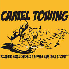 Funny CAMEL Toe TOWING T-Shirt 4 Colors Moose Knuckles Buffalo Gums Tee S to 5XL