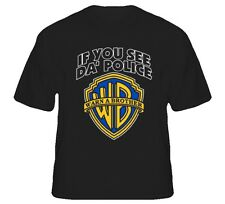 If You See Da Police Warn A Brother Funny T Shirt