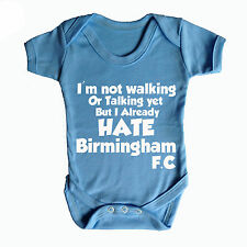 I HATE BIRMINGHAM CITY FC FUNNY BABY GROW ASTON VILLA WEST BROM BABYWEAR GIFT