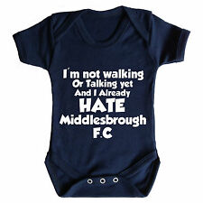 I HATE MIDDLESBROUGH FC FUNNY BABY GROW - NEWCASTLE UNITED SUNDERLAND BABYWEAR