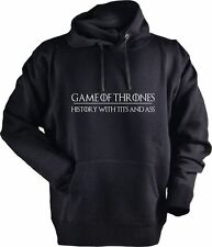 GoT GAME OF THRONES HISTORY WITH T*TS AND ASS  - MENS WOMENS HOODIE SWEATSHIRT